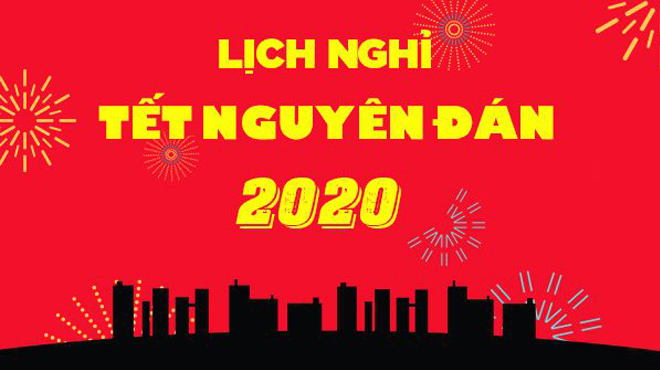Hai phương án nghỉ Tết Nguyên đán 2020